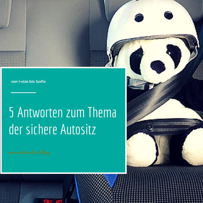 I-Size, Isofix, autositz, normen, maternita, tipps
