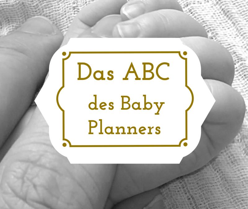 Das ABC des Baby Planners – D wie Doula, Dokumente und Durchtrennen der Nabelschnur