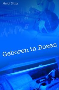 Heidi Siller - Geboren in Bozen