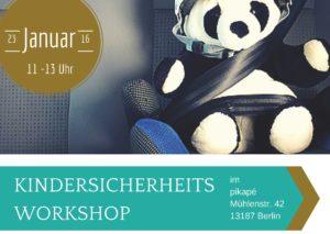Workshop Kindersicherheit 23.01.2016