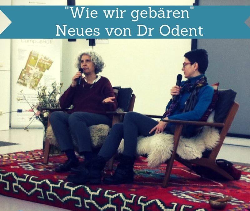 Wie wir gebären – Neues von Dr. Odent