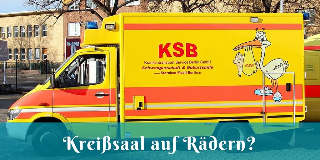 Der Berliner Storchenwagen – Kreißsaal auf Rädern – ein Interview