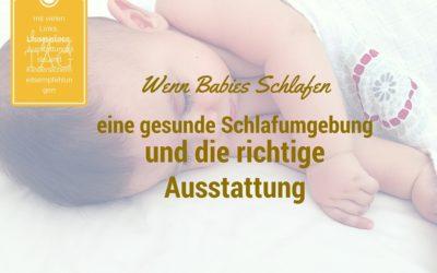 Wenn Babies schlafen – eine gesunde Schlafumgebung und die richtige Ausstattung #sponsored