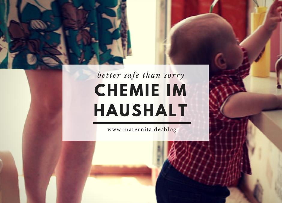 Chemikalien Zuhause – Better Safe than Sorry