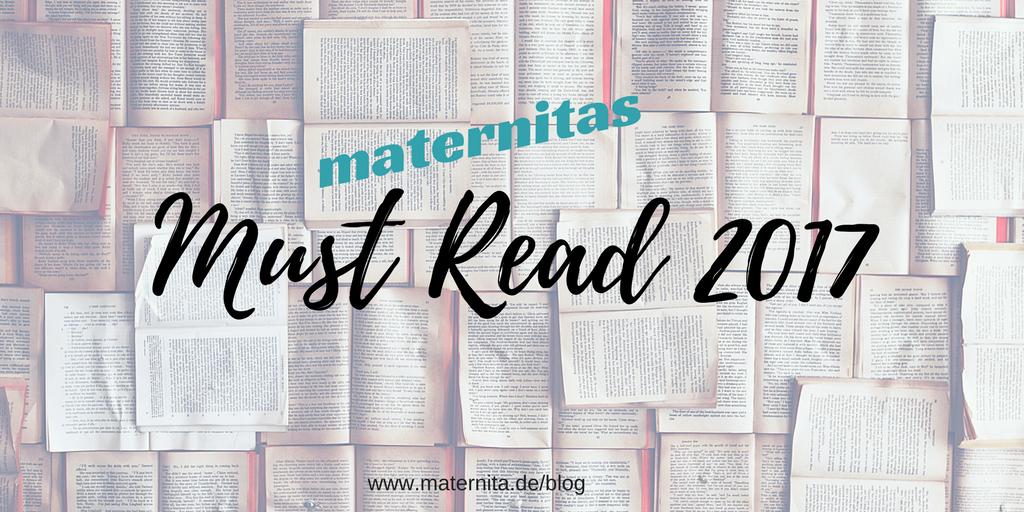 Prädikat lesenswert?! maternitas Must Read Sommer 2017