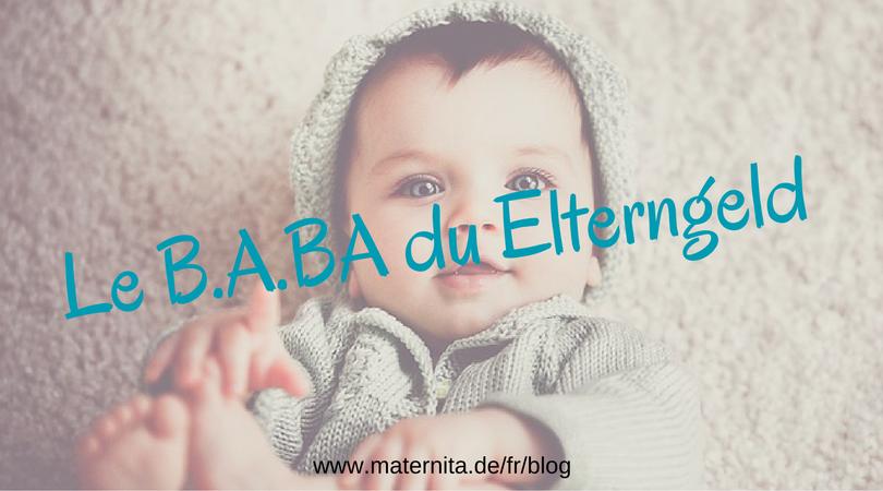 (Français) Le B.A.BA du Elterngeld