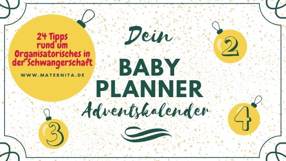 Dein Baby Planner Adventskalender- 4 x 24 Tipps für (werdende) Eltern